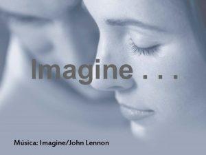 Imagine Msica ImagineJohn Lennon Imagine caf da manh