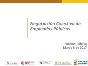 Negociacin Colectiva de Empleados Pblicos Funcin Pblica Marzo