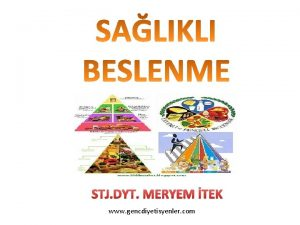 STJ DYT MERYEM TEK www gencdiyetisyenler com Salkl