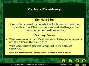Carters Presidency The Main Idea Jimmy Carter used