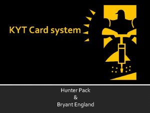 KYT Card system Hunter Pack Bryant England How