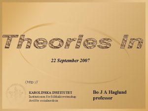 22 September 2007 http KAROLINSKA INSTITUTET Institutionen fr