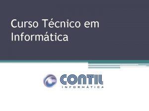 Curso Tcnico em Informtica BOA NOITE TURMA DE