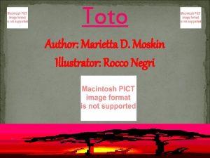Toto Author Marietta D Moskin Illustrator Rocco Negri