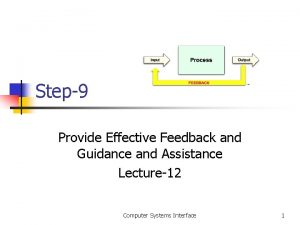 Step9 Provide Effective Feedback and Guidance and Assistance