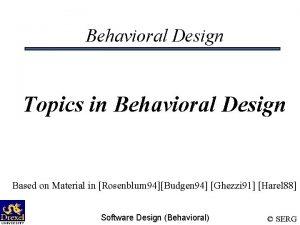 Behavioral Design Topics in Behavioral Design Based on