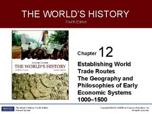 THE WORLDS HISTORY Fourth Edition Chapter 12 Establishing