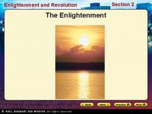 Enlightenment and Revolution The Enlightenment Section 2 Enlightenment