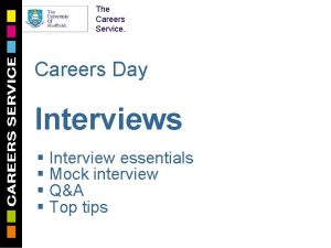 The Careers Service Careers Day Interviews Interview essentials