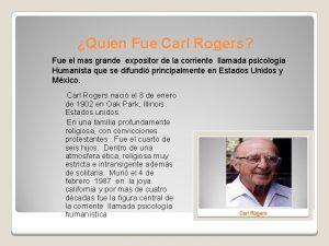 Quien Fue Carl Rogers Fue el mas grande