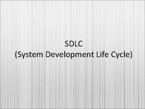 SDLC System Development Life Cycle SDLC A framework