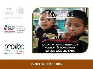 EDUCACIN INICIAL Y PREESCOLAR CONSEJO TCNICO ESCOLAR QUINTA