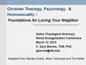 Christian Theology Psychology Homosexuality Foundations for Loving Your