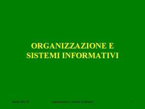 ORGANIZZAZIONE E SISTEMI INFORMATIVI Master MATIT Organizzazione e