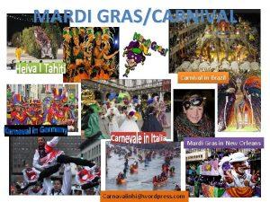 MARDI GRASCARNIVAL Carnival in Brazil Mardi Gras in