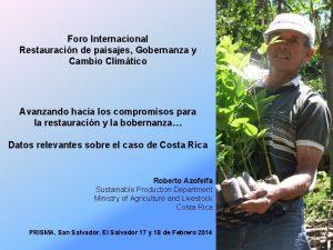 Foro Internacional Restauracin de paisajes Gobernanza y Cambio