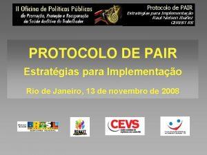 Protocolo de PAIR Estratgias para Implementao Raul Nielsen