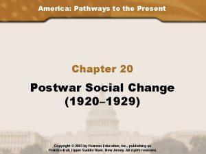 America Pathways to the Present Chapter 20 Postwar