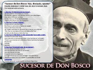Sucesor de Don Bosco hijo discpulo apostol FIGURA