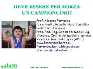Prof Alberto Ferrando a contratto in pediatria di