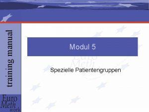 training manual Modul 5 Spezielle Patientengruppen training manual