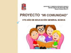 LENGUAJE Y COMUNICACIN SEXTO BSICO DEPARTAMENTO DE MENTORA