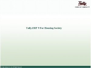 Tally ERP 9 For Housing Society Tally Solutions