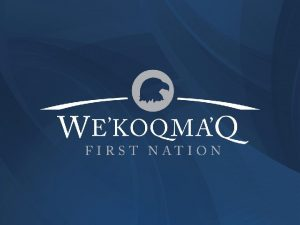 Background Wekoqmaq began their fish farming operations in