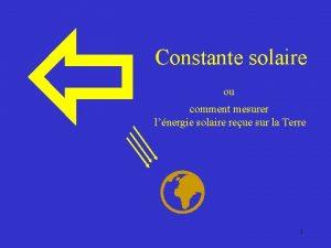 Constante solaire ou comment mesurer lnergie solaire reue
