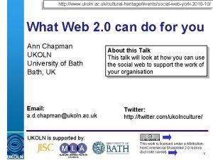 http www ukoln ac ukculturalheritageeventssocialwebyork2010 10 What Web