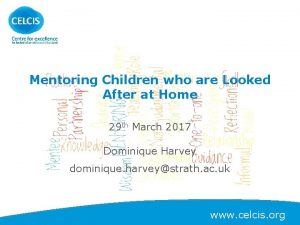 Mentoring Children who are Looked After at Home