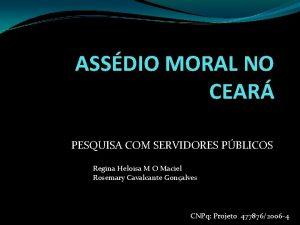 ASSDIO MORAL NO CEAR PESQUISA COM SERVIDORES PBLICOS