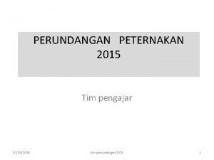 PERUNDANGAN PETERNAKAN 2015 Tim pengajar 10282020 tim perundangan