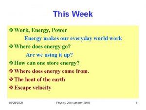 This Week v Work Energy Power Energy makes
