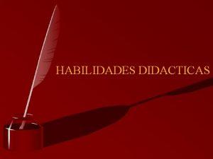 HABILIDADES DIDACTICAS SESION 1 PRESENTACION DEL PSP ALBERTO