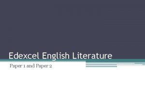 Edexcel English Literature Paper 1 and Paper 2