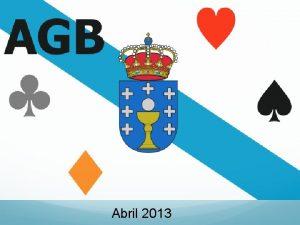 Abril 2013 Asociacin Gallega de Bridge AGB Asamblea