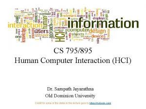 CS 795895 Human Computer Interaction HCI Dr Sampath
