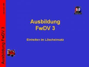 Uwe Kister 2006 Ausbildung Fw DV 3 Einheiten