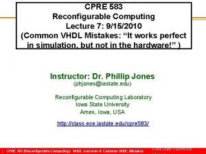 CPRE 583 Reconfigurable Computing Lecture 7 9152010 Common