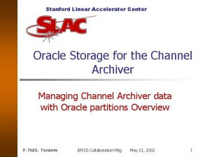 Stanford Linear Accelerator Center Oracle Storage for the