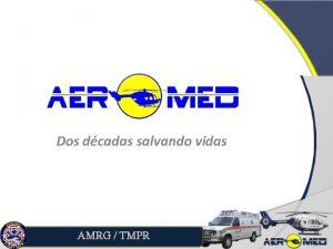 Dos dcadas salvando vidas AMRG TMPR Trasfondo de