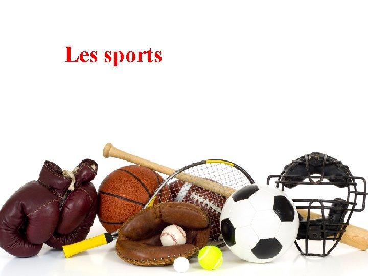 Les sports Aprs avoir visionn le clip cr