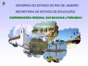 GOVERNO DO ESTADO DO RIO DE JANEIRO SECRETARIA