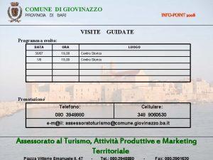 COMUNE DI GIOVINAZZO INFOPOINT 2008 PROVINCIA DI BARI