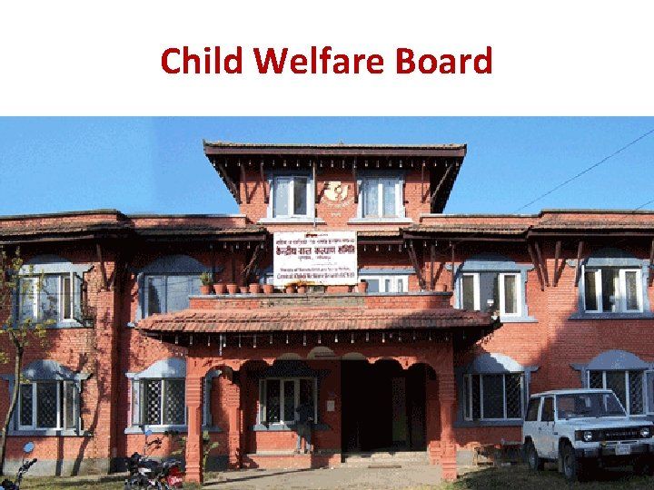 Child Welfare Board Central Child Welfare Board Based