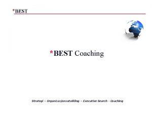 BEST Coaching Strategi Organisasjonsutvikling Executive Search Coaching BEST