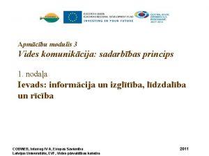 Apmcbu modulis 3 Vides komunikcija sadarbbas princips 1