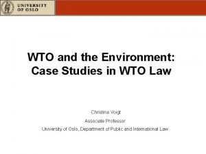 WTO and the Environment Case Studies in WTO
