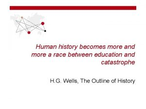 Human history becomes more and more a race